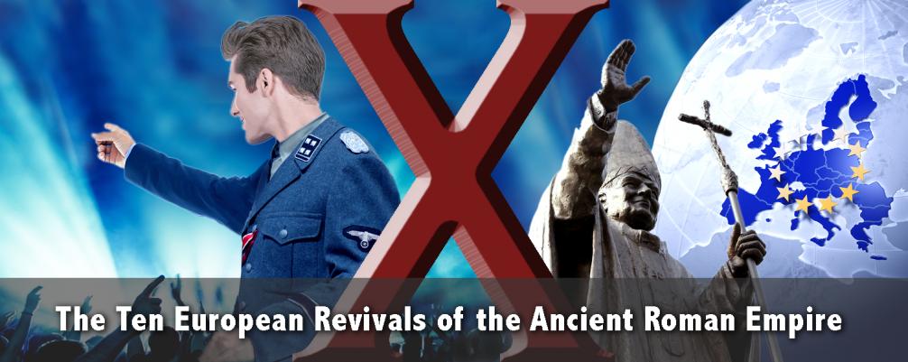 Ten Revivals of Roman Empire